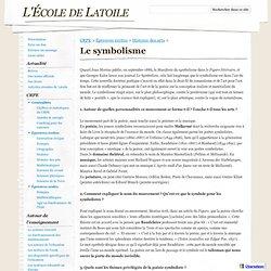 Le symbolisme - L'École de Latoile