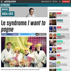 Le syndrome I want to pogne