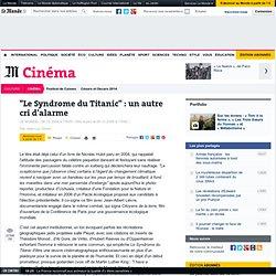 """""""Le Syndrome du Titanic"""" : un autre cri d'alarme"""