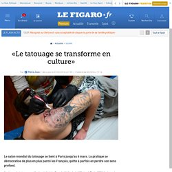 «Le tatouage se transforme en culture»
