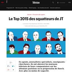 Le Top 2015 des squatteurs de JT