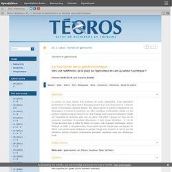 Le tourisme œno-gastronomique,Florian MARCELIN et Valéria BUGNI, Teoros, revue.org, 2016