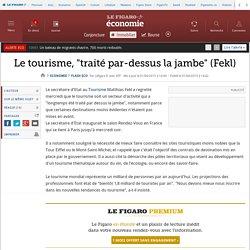 Le tourisme, 'traité par-dessus la jambe' (Fekl)