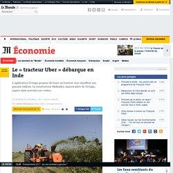 Le «tracteur Uber» débarque en Inde