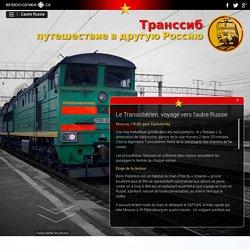 Le Transsibérien, voyage vers l'autre Russie