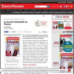 Le travail s'intensifie en France