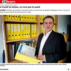 Le travail en Suisse, ce n'est pas la santé
