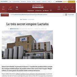 Le très secret empire Lactalis