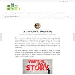 Le triomphe du Storytelling
