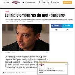 Le triple embarras du mot «barbare»