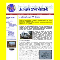 Le véhicule : un VW Syncro