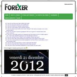 Le verità sul forex - Forexer