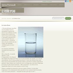Le verre d'eau - Sylvia Perreault