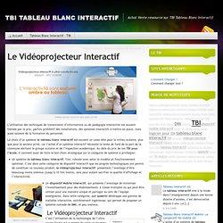 Le vidéoprojecteur interactif