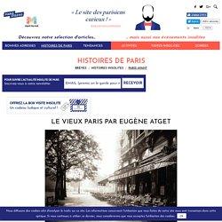 Le Paris d'Eugène Atget