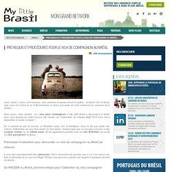 Le visa compagnon au brésil.