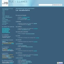 Le vocabulaire - FLE - LLANES