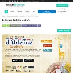 Le Voyage d'Adeline la girafe