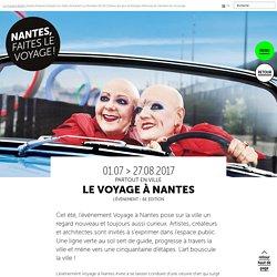 Le Voyage à Nantes 2017 - Le voyage à Nantes