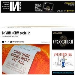 Le VRM : CRM social ?