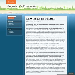 LE WEB 2.0 ET L'ÉCOLE | slebrun91