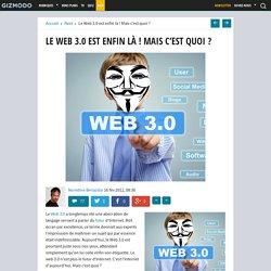 Le Web 3.0 est enfin là ! Mais c'est quoi ?