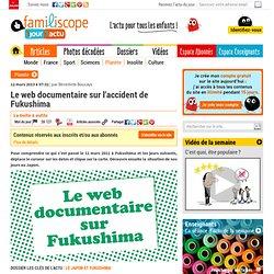 Le web documentaire sur Fukushima1jour1actu
