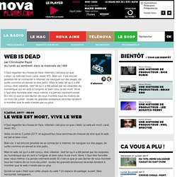 Le web est mort, vive le web