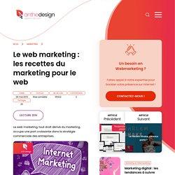 Le web marketing: Les recettes du marketing pour le web