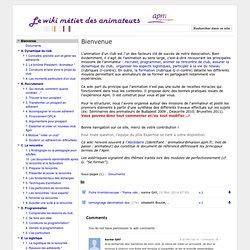 """Le wiki """"métier"""" des animateurs"""