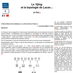 Le Yijing et la topologie de Lacan [1] Ju Fei [2]