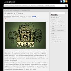 Le Zombie au Cinéma « Lavisqteam