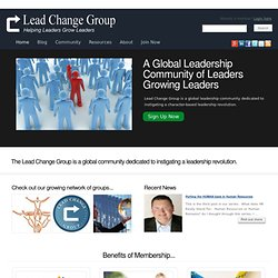 Lead Change Group - Leaders Growing Leaders