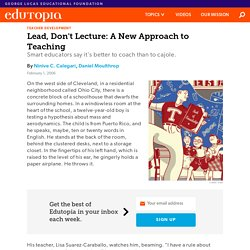 Lead, Don't Lecture: A New Approach to Teaching