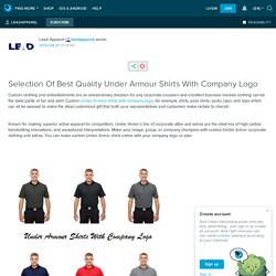 Selection Of Best Quality Under Armour Shirts With Company Logo: leadapparel — LiveJournal