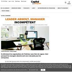 Leader absent, manager incompétent