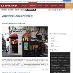 Leader mondial, Restauration rapide -