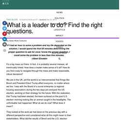 What is a leader to do? Find the right questions.