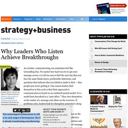 Why Leaders Who Listen Achieve Breakthroughs