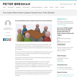 Four Areas Where Senior Leaders Should Focus Their Attention « Peter Bregman