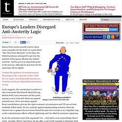 Europe's Leaders Disregard Anti-Austerity Logic