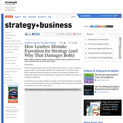 How Leaders Mistake Execution for Strategy (and Why That Damages Both)