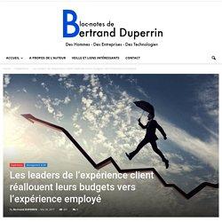 Les leaders de l'expérience client réallouent leurs budgets vers l'expérience employé