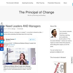 We Need Leaders AND Managers – George Couros – Medium