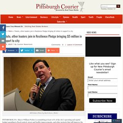 Peduto, other leaders join in Resilience Pledge bringing $5 million in suppor...