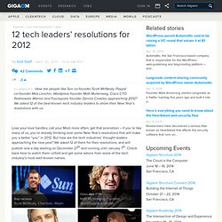 12 tech leaders' resolutions for 2012