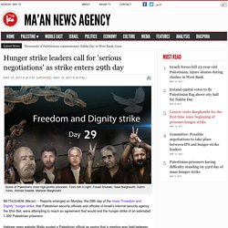 Hunger strike leaders call for 'serious negotiations' as strike enters 29th day