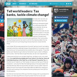 Tell world leaders: Tax banks, tackle climate change!