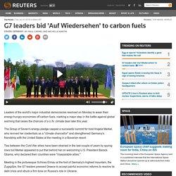 G7 leaders bid 'Auf Wiedersehen' to carbon fuels