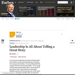 Leadership Is All About Telling a Great Story